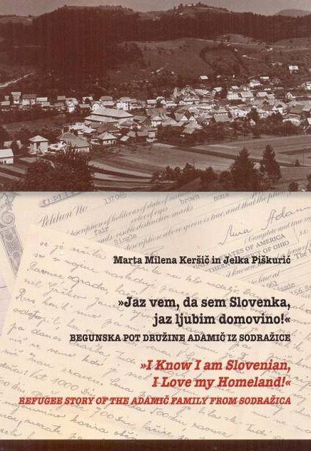 """Jaz vem, da sem Slovenka, jaz ljubim domovino!"""