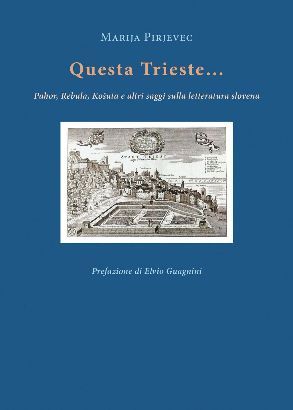 Questa Trieste …