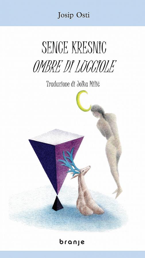 Sence kresnic / Ombre di lucciole (pubblicazione multilingue)