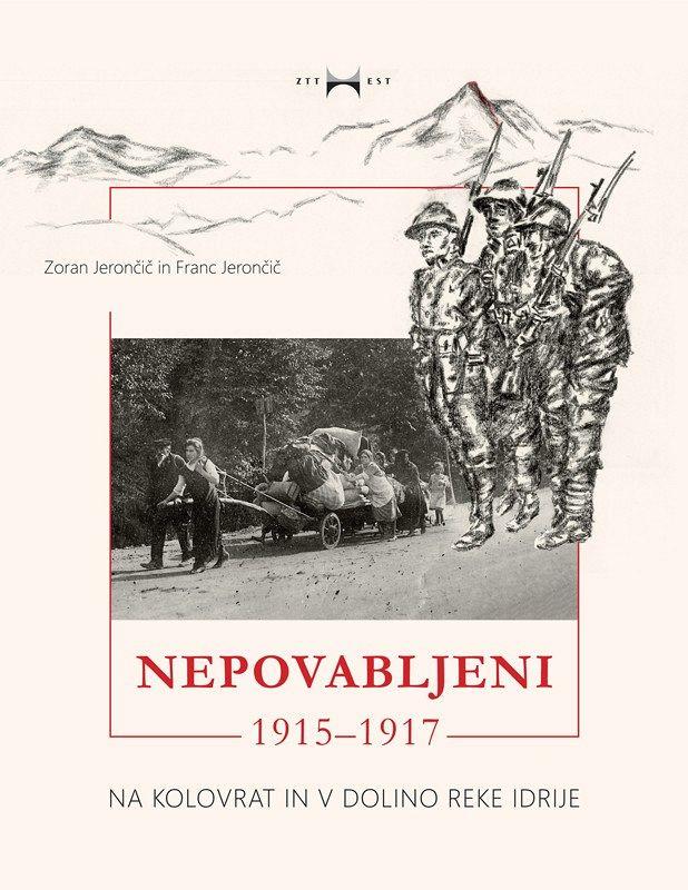 NEPOVABLJENI – 1915–1917