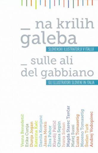 Na krilih galeba / Sulle ali del gabbiano (publikacija je večjezična)