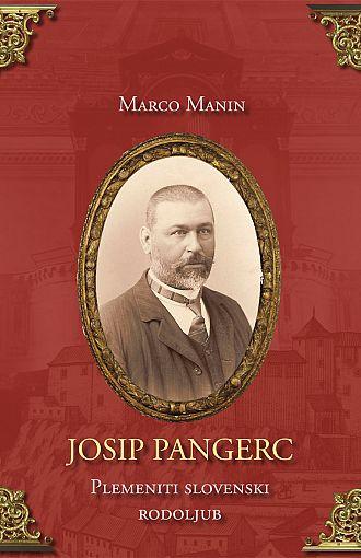 Josip Pangerc. Plemeniti slovenski rodoljub