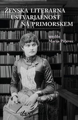 Ženska literarna ustvarjalnost na Primorskem