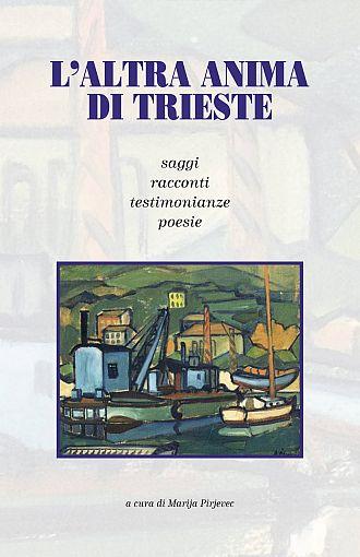 L'altra anima di Trieste