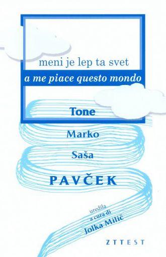 Meni je lep ta svet / A me piace questo mondo (publikacija je večjezična)