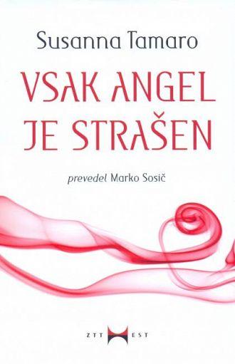 Vsak angel je strašen