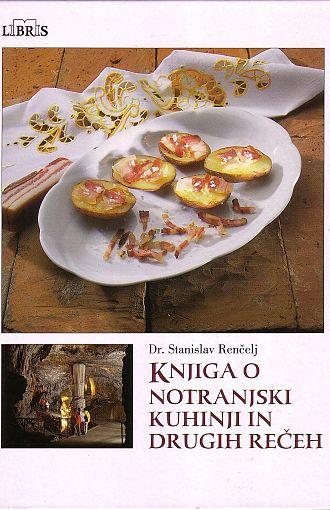 Knjiga o notranjski kuhinji in drugih rečeh