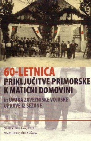 60-letnica priključitve Primorske k matični domovini