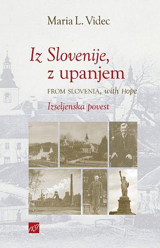 Iz Slovenije, z upanjem / From Slovenia with hope (publikacija je večjezična)