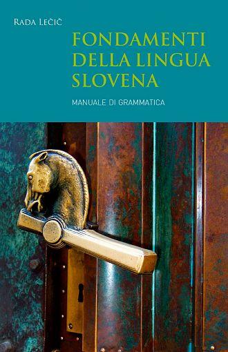 Fondamenti della lingua slovena (publikacija v italijanskem jeziku)