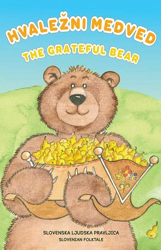 Hvaležni medved / The grateful bear (pubblicazione multilingue)