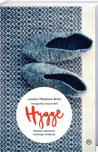 Hygge – danska umetnost srečnega življenja