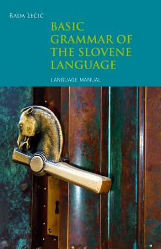 Basic grammar of the slovene language: language manual