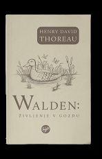 Walden: življenje v gozdu: 1854