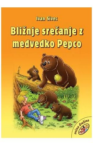 Bližnje srečanje z medvedko Pepco