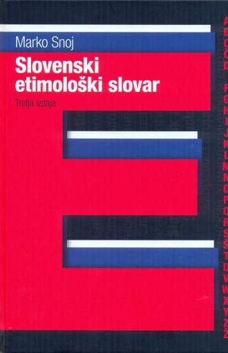 Slovenski etimološki slovar – 3. izd.