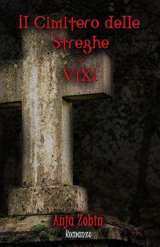 Il cimitero delle streghe. VIXI (publikacija v italijanskem jeziku)