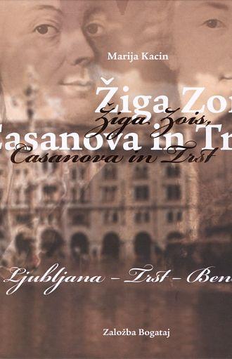 Žiga Zois, Casanova in Trst