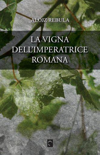 La vigna dell'imperatrice romana