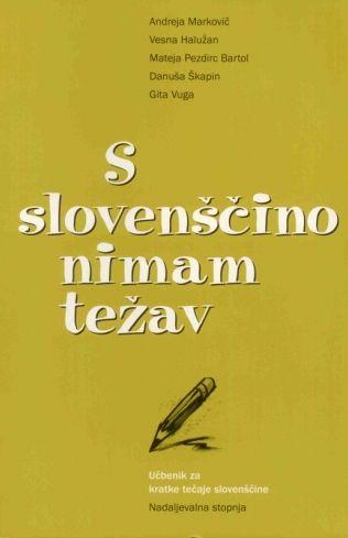 S slovenščino nimam težav