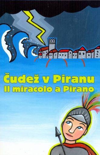 Čudež v Piranu / Il miracolo a Pirano (pubblicazione multilingue)