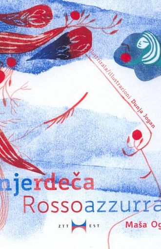 Sinjerdeča / Rossoazzurra (pubblicazione multilingue)