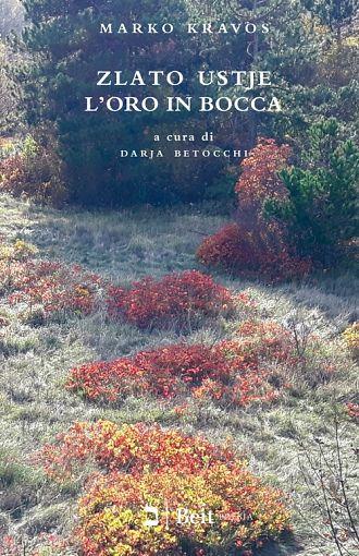 Zlato ustje / L'oro in bocca (publikacija je večjezična)
