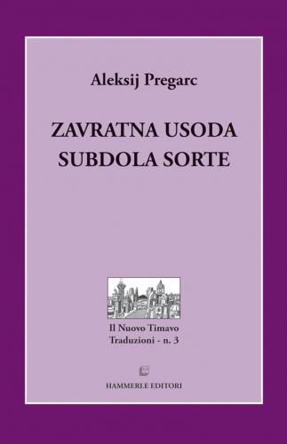 Zavratna usoda / Subdola sorte (pubblicazione multilingue)