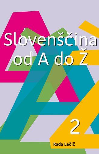 Slovenščina od A do Ž. – 2. del