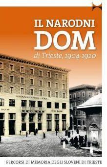 Il Narodni dom di Trieste, 1904–1920