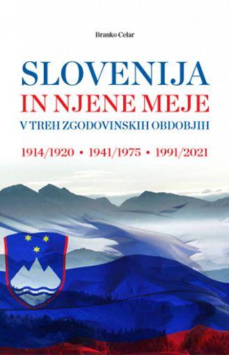 Slovenija in njene meje v treh zgodovinskih obdobjih