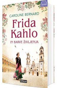 Frida Kahlo in barve življenja