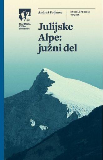 Julijske Alpe. Južni del