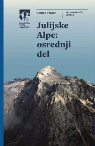 Julijske Alpe. Osrednji del